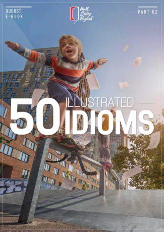 06-50_idioms_illustrated_-_Part_2_-_Wall_Street_English-01
