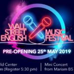 PRE-OPENING Wall Street English Music Festival 2019
